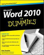 Word 2010 For Dummies : For Dummies (Lifestyles Paperback) - Dan Gookin