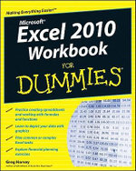 Excel 2010 Workbook for Dummies : For Dummies - Greg Harvey