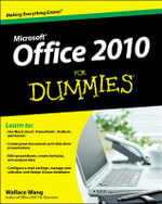Office 2010 For Dummies : For Dummies - Wallace Wang