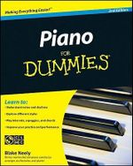 Piano For Dummies With CD, 2nd Edition : Alfred's Basic Piano Library - Blake Neely