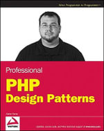Professional PHP Design Patterns : Wrox Programmer to Programmer - Aaron Saray