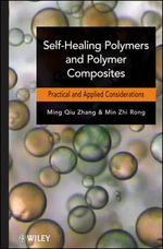 Self-Healing Polymers and Polymer Composites - Ming Qiu Zhang