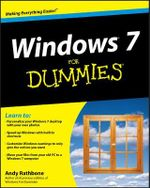 Windows 7 For Dummies : For Dummies (Lifestyles Paperback) - Andy Rathbone