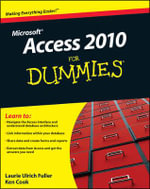Access 2010 For Dummies : For Dummies - Laurie Ulrich-Fuller