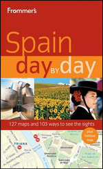 Frommer's Spain Day By Day : 1st Edition - Patricia Harris