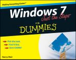 Windows 7 Just The Steps For Dummies : For Dummies - Nancy C. Muir