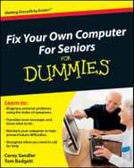 Fix Your Own Computer For Seniors For Dummies - Corey Sandler