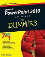 PowerPoint 2010 All-In-One For Dummies - Peter Weverka