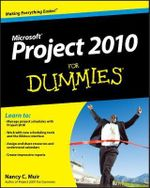 Project 2010 For Dummies - Nancy C. Muir