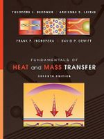 Fundamentals of Heat and Mass Transfer : 7th edition, 2011 - Theodore L Bergman