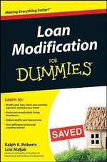 Loan Modification For Dummies - Ralph R. Roberts