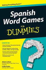 Spanish Word Games For Dummies : For Dummies - Leslie Frates