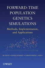 Forward-Time Population Genetics Simulations : Methods, Implementation, and Applications - Bo Peng