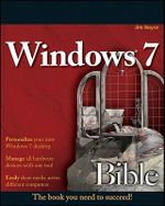 Windows 7 Bible : Bible - Jim Boyce