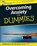 Overcoming Anxiety For Dummies - Elaine Iljon Foreman