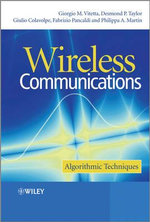Wireless Communications : Algorithmic Techniques - Giorgio Vitetta