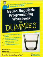 Neuro-Linguistic Programming Workbook For Dummies - Romilla Ready
