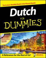 Dutch For Dummies - Margreet Kwakernaak