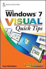 Windows 7 Visual Quick Tips : Visual Quick Tips - Paul McFedries