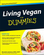 Living Vegan For Dummies - Alexandra Jamieson