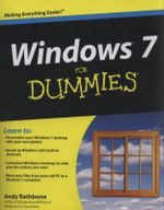 Windows 7 For Dummies Book + DVD Bundle : For Dummies (Lifestyles Paperback) - Andy Rathbone