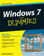 Windows 7 Para Dummies - Andy Rathbone