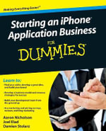 Starting An iPhone Application Business For Dummies : For Dummies - Joel Elad