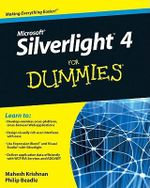 Microsoft Silverlight 4 For Dummies : For Dummies - Philip Beadle