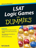 LSAT Logic Games For Dummies - Mark Zegarelli
