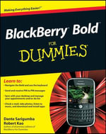 BlackBerry Bold For Dummies : For Dummies - Dante Sarigumba
