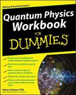 Quantum Physics Workbook For Dummies : For Dummies - Steven Holzner