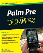 Palm Pre For Dummies - Chris Ziegler