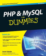 PHP and MySQL For Dummies, 4th Edition - Janet Valade