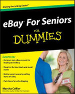 eBay For Seniors For Dummies : For Dummies - Marsha Collier