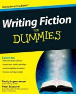Writing Fiction For Dummies : For Dummies - Randy Ingermanson