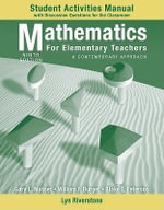 Mathematics for Elementary Teachers : A Contemporary Approach Student Activity Manual - Gary L. Musser