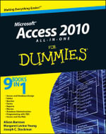 Access 2010 All-In-One For Dummies : For Dummies - Alison Barrows