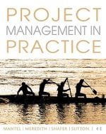 Project Management in Practice - Samuel J Mantel, Jr