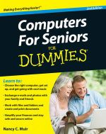 Computers For Seniors For Dummies, 2nd Edition - Nancy C. Muir