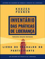 The Leadership Practices Inventory : Participant's Workbook (Portuguese) - James M. Kouzes