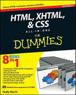 HTML, XHTML & CSS All-In-One for Dummies : 2nd Edition - Andy Harris