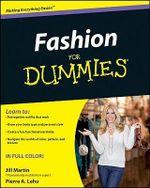 Fashion For Dummies : For Dummies - Jill Martin