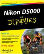 Nikon D5000 For Dummies - Julie Adair King