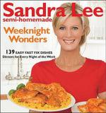 Semi-Homemade Weeknight Wonders : 139 Easy Fast Fix Dishes - Sandra Lee