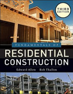 Fundamentals of Residential Construction - Edward Allen