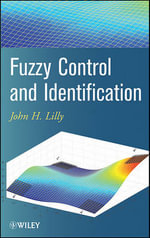 Fuzzy Control and Identification - John H. Lilly