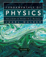Fundamentals of Physics : v. 1, Chapters 1-20 - David Halliday