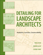 Detailing for Landscape Architects : Aesthetics, Function, Constructibility - Thomas R. Ryan
