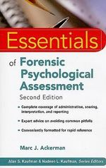 Essentials of Forensic Psychological Assessment : Essentials of Psychological Assessment - Marc J. Ackerman
