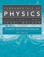 Fundamentals of Physics : Student Solutions Manual - David Halliday
